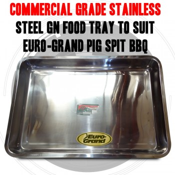 Commercial Grade Stainless Steel GN Food tray to suit Euro-Grand pig spit BBQ